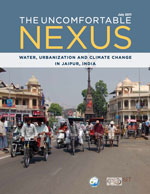 The Uncomfortable Nexus: Water, Urbanization and Climate Change in Jaipur, India