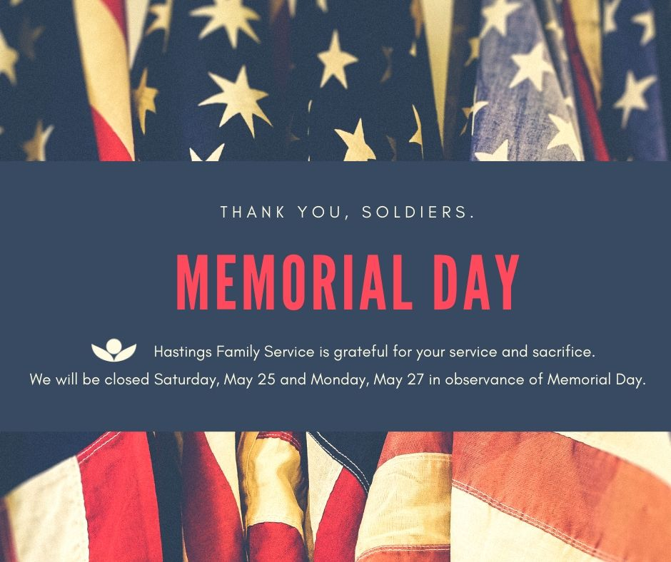 Hastings Family Service Closed in Observance of Memorial Day