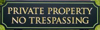 H17141 - Engraved Private Property / No Trespassing Sign
