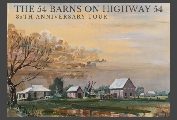 The 54 Barns on Highway 54, 35th Anniversary Tour
