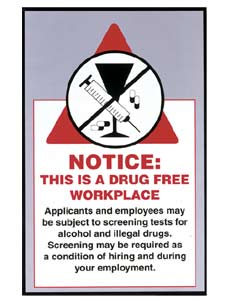 Drug Free in The Workplace Poster