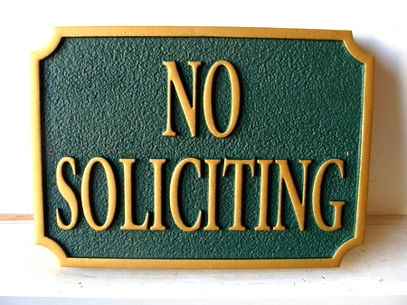 "KA20746 - Custom ""No Soliciting""Sandblasted HDU Sign"
