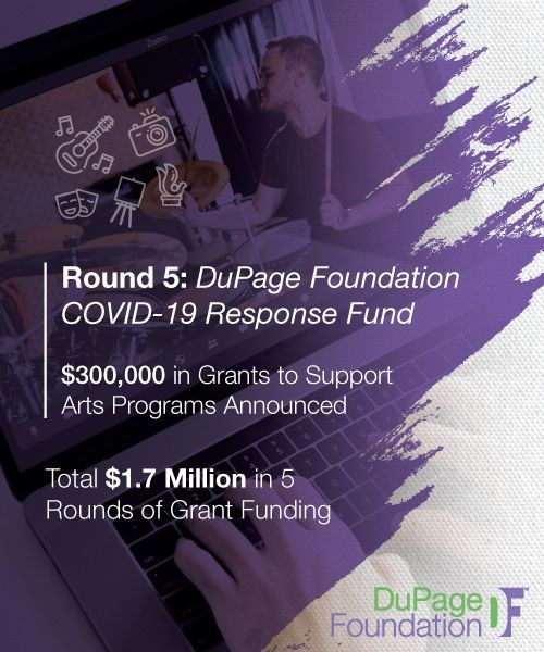 DuPage Foundation Grants $300,000 to Support Struggling Arts Organizations During Pandemic