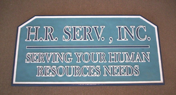 """SA28566 -  Carved HDU Sign for  """"H. R. Serv. Inc', a  Human Resources Company"""