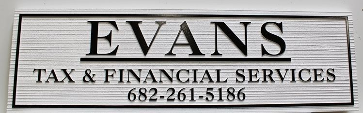 "C12059 - Carved and Sandblasted Wood Grain Sign  for ""Evans Tax & Financial Services"""