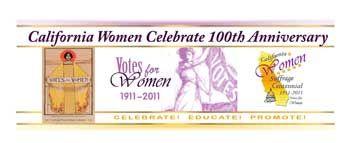 California Women Suffrage Centennial 1911-2011