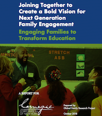 A Bold Vision for Next Generation Family Engagement