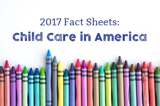 Child Care Aware® of America Releases 2017 State Fact Sheets