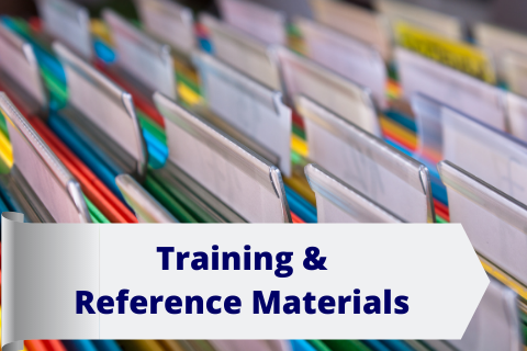 Training & Reference Materials