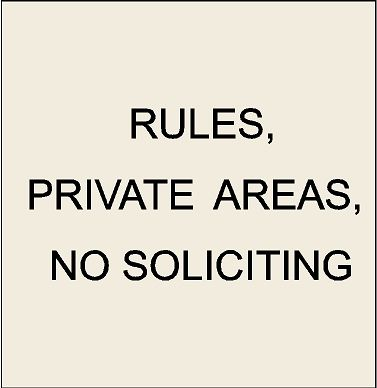 4. - Rules, Private Areas, No Soliciting Signs