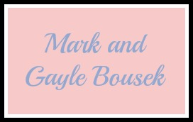 Mark and Gayle Bousek