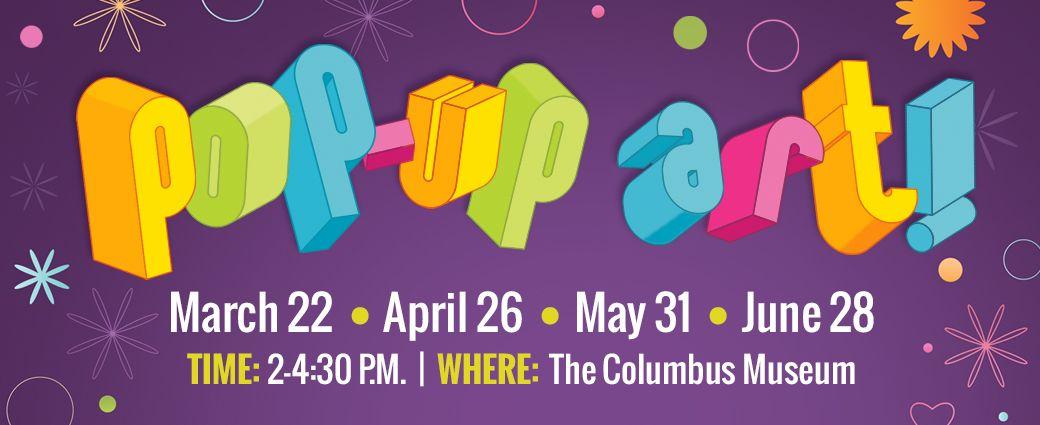 Pop-Up Art! at The Columbus Museum