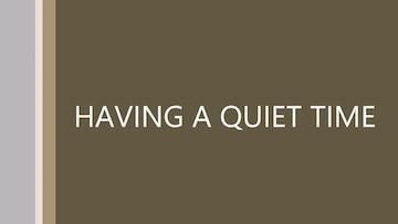 EMAW Quiet Time Tutorial