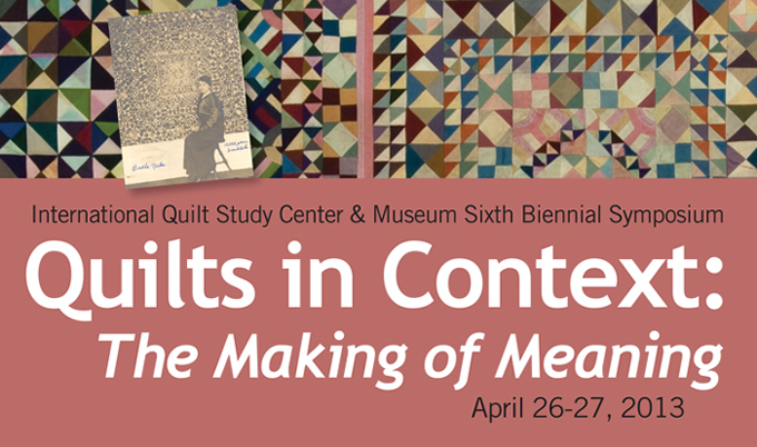 2013: Quilts in Context: The Making of Meaning