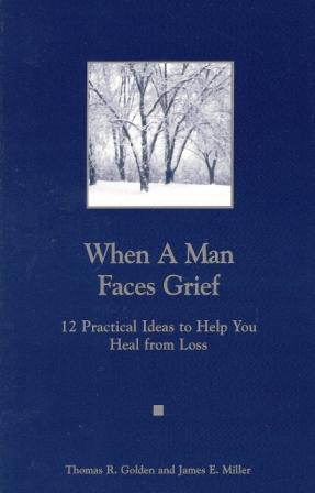 Grief digest magazine centering bookstore complete list when a man faces grief a man you know is grieving fandeluxe Images