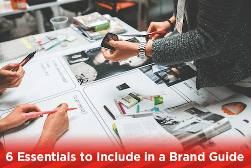 6 Essentials to Include in a Brand Guide