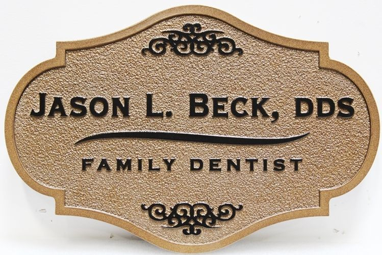 "BA11634 - Carved and Sandblasted  Office Sign for ""Jason Beck, D.D.S - Family Dentistry"""