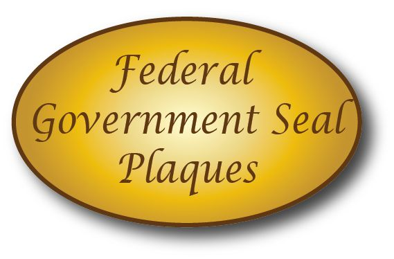 EA--3005 -   Sintra Plaques with Federal Government Seals as Giclee Appliques