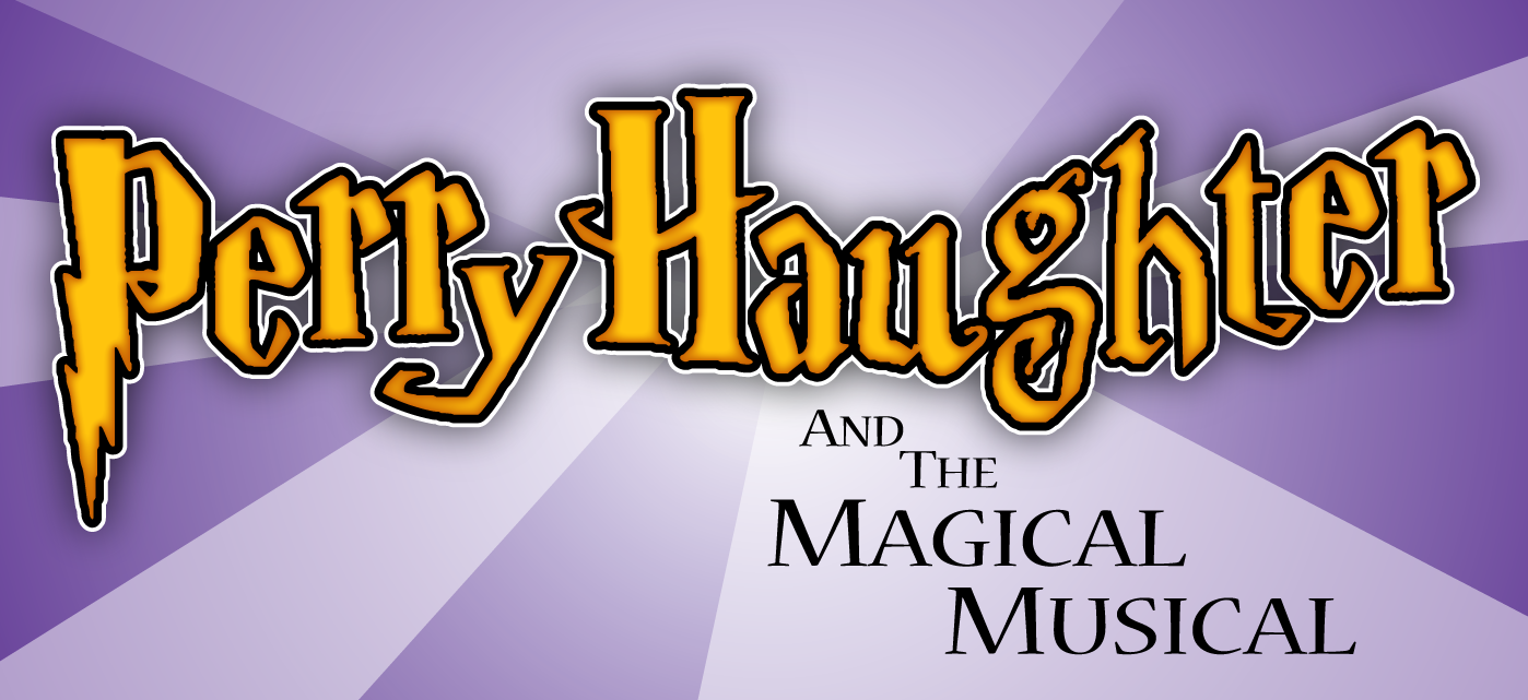 Perry Haughter and the Magical Musical Presented by Q Artistry