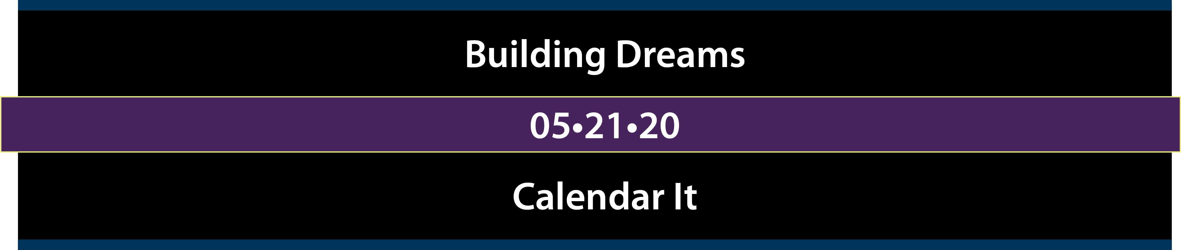 2020 Building Dreams save the date