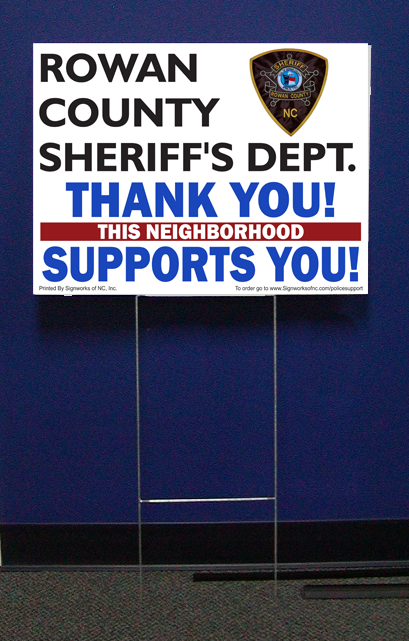 Rowan Sheriff Support Signs w/stepstake