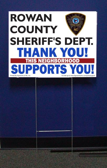 Rowan Sheriff Support Signs w/stepstake