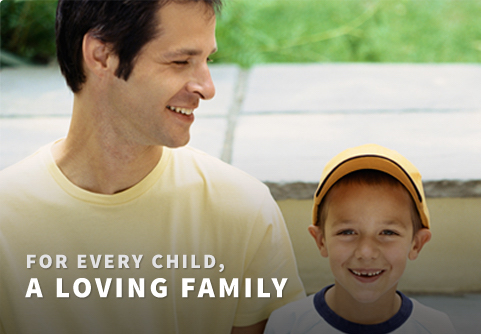 For Every Child, A Loving Family