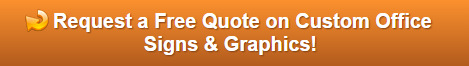 Free quote on office signs and graphics for medical facilities in Orange County