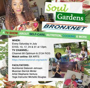 Soul Gardens on Bronxnet: The Art of Healing the Soul