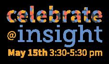 Celebrate @ Insight!