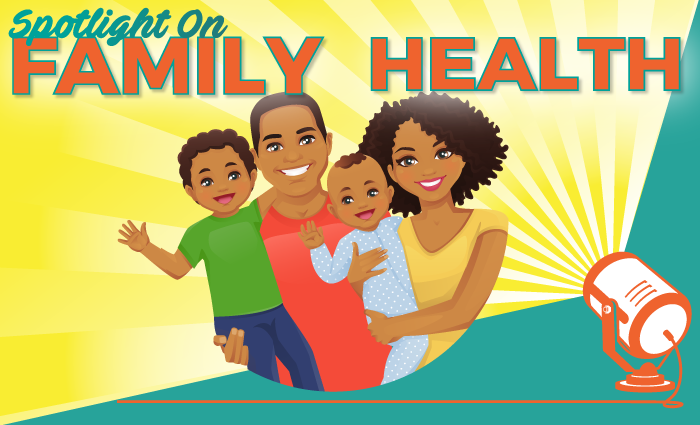 Spotlight on Family Health Series
