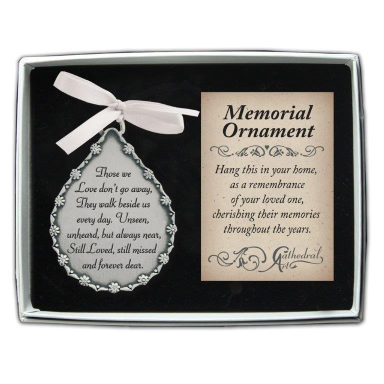 Those We Love Don't Go Away Memorial Ornament