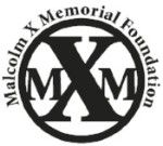 Malcolm X Memorial Foundation (founding member)