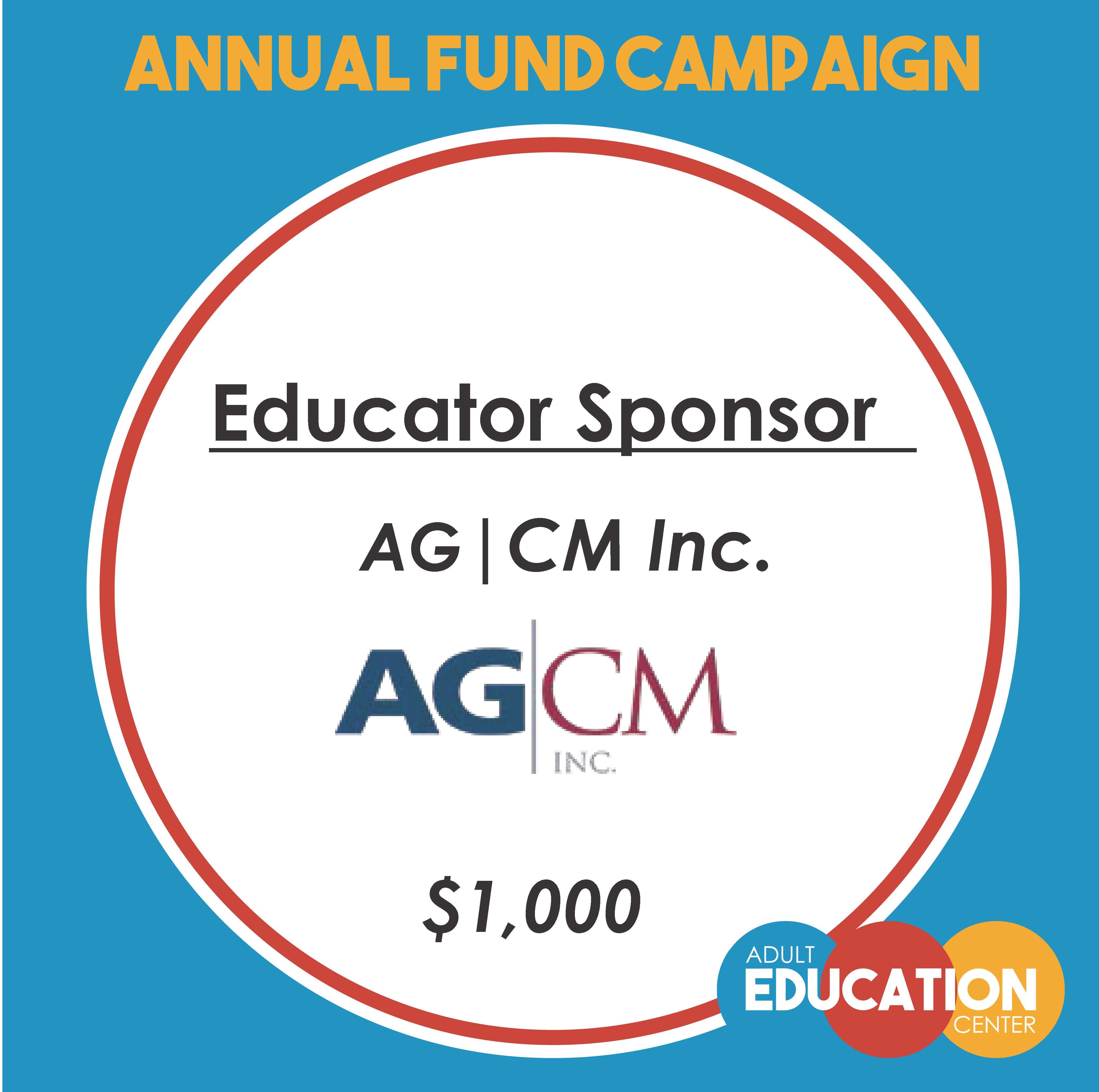 AG | CM Inc. - Educator Sponsor - $1000