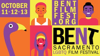 BENT - Sacramento LGBTQ Film Festival