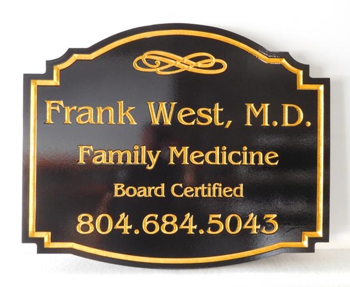 B11078 - Carved HDU Sign for M.D., Board Certified Family Medicine Dr.l