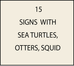 L21660 - Signs with Sea Turtles, Otters and Squid