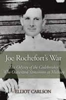"""""""Joe Rochefort's War"""" by Elliot Carlson"""