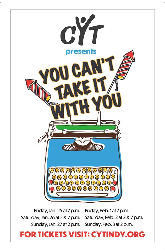 You Can't Take it with You - presented by CYT