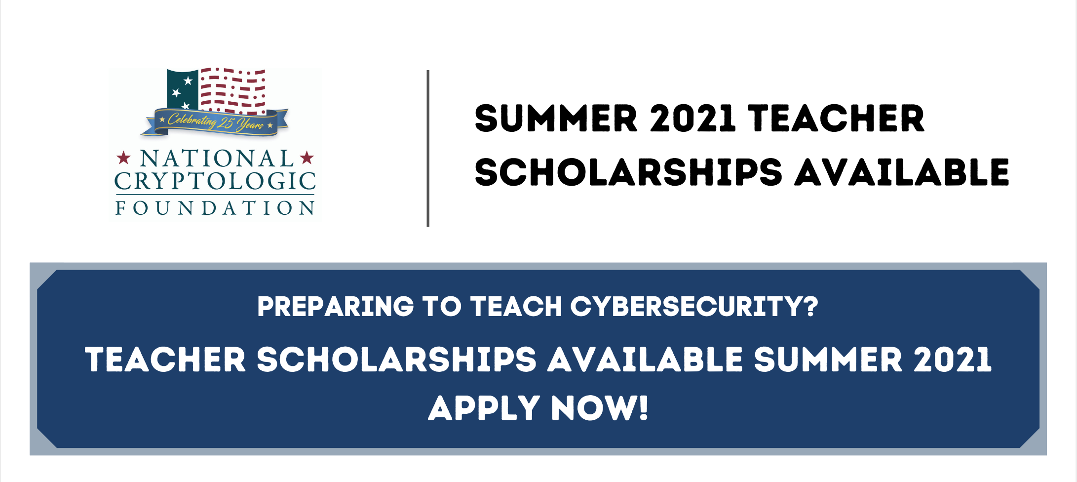 Cyber Educator Scholarships for Summer 2021 - Apply by April 30th