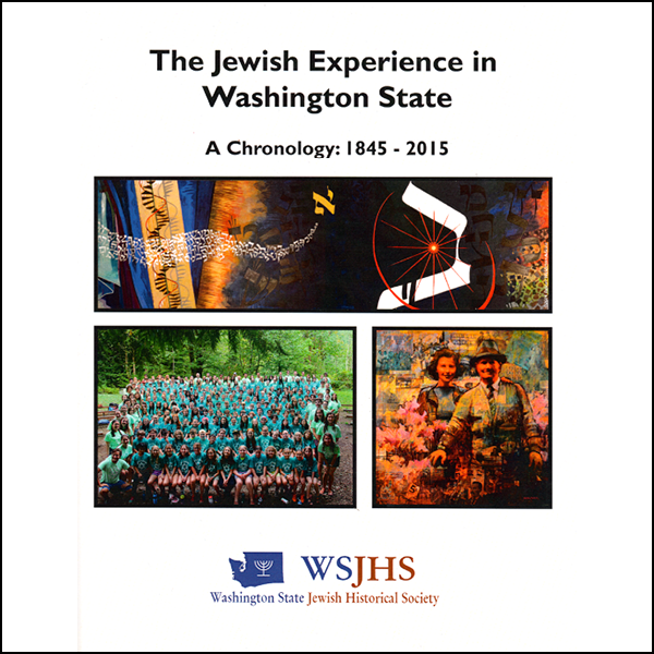 Jewish Experience in Washington State, 1845-2015: A Chronology