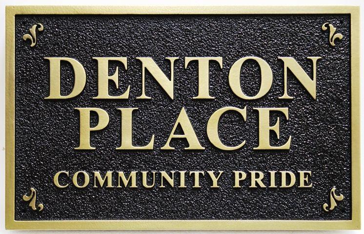 """K20408 - Carved  High-Density-Urethane (HDU) entrance sign for the """"Denton Place"""""""