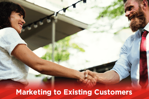 Marketing to Existing Customers