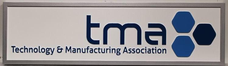 """S28210 - Carved 2,5-D Raised Relief HDU Sign for the """"tma"""", the Technology and Manufacturing Association"""