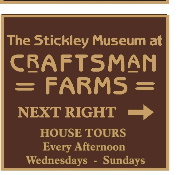 "F15330 - Design of a Carved, HDU (or Wood) Directional Sign for ""Museum at Craftsman Farms"" with House Tours"