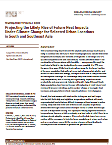 Sheltering Series #9: Projecting the Likely Rise of Future Heat Impacts Under Climate Change for Selected Urban Locations in South and Southeast Asia