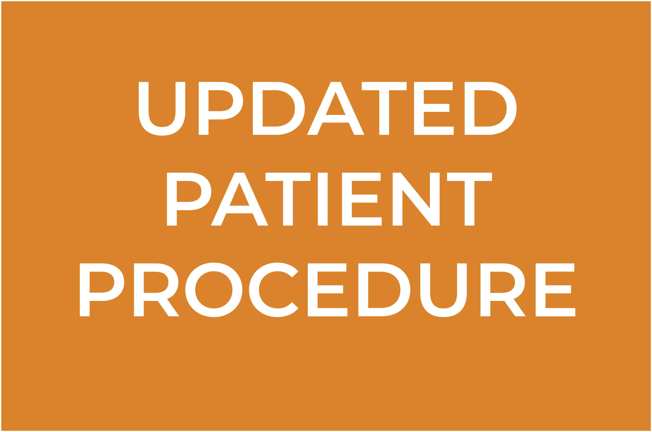 Updated Patient Procedure