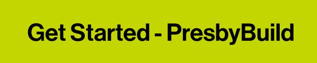 PresbyBuild Fundraising Page