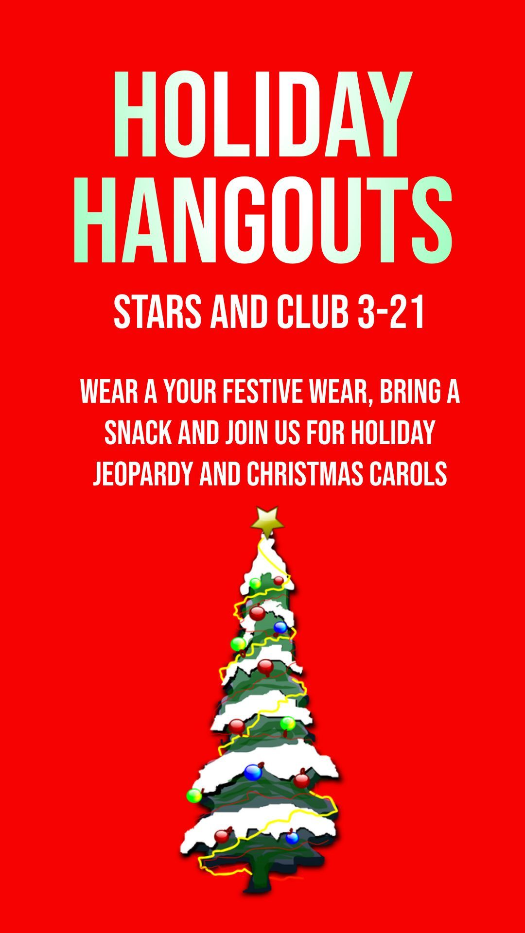 STARS and Club 3-21 Holiday Hang Out Party