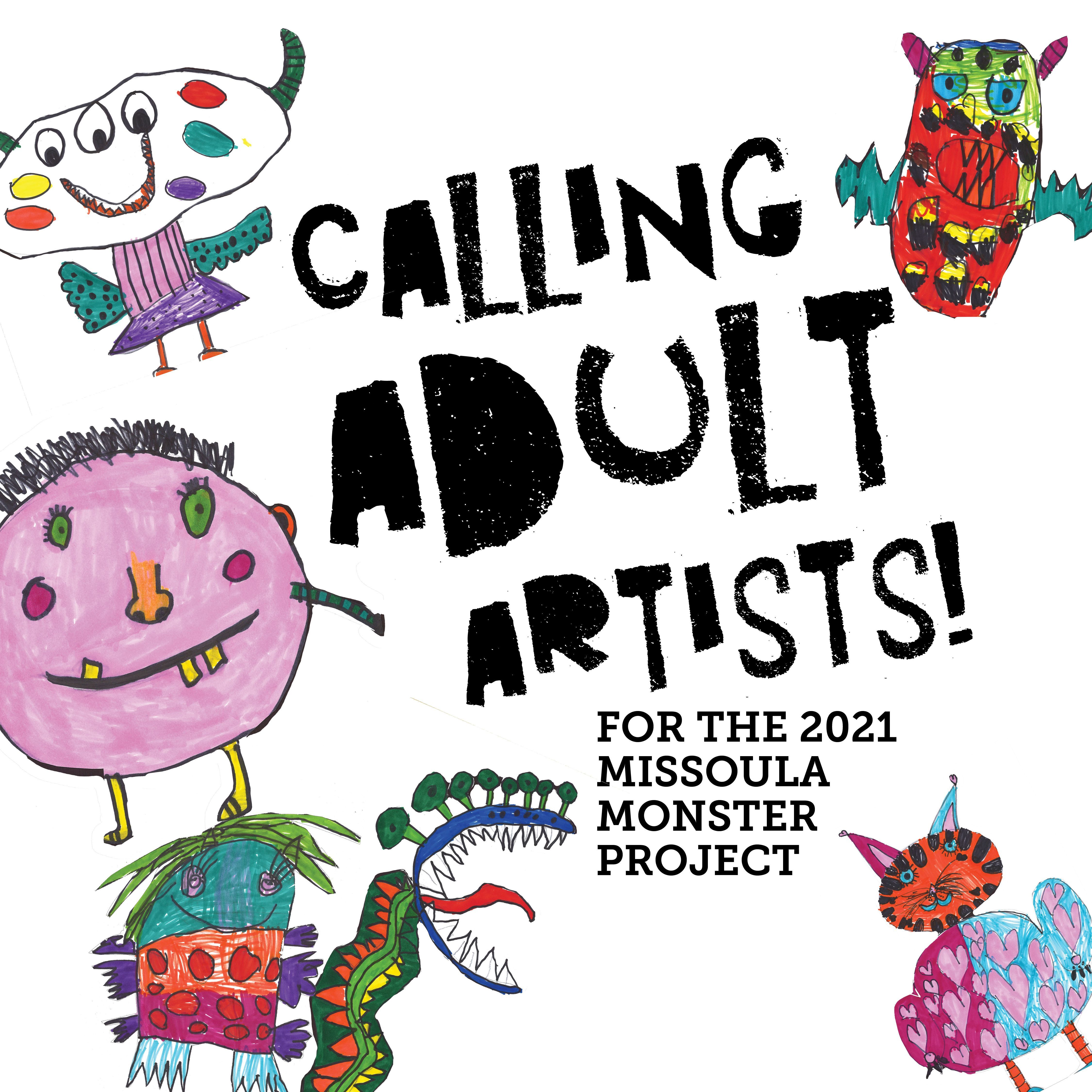 Missoula Monster Project Call to Adult Artists
